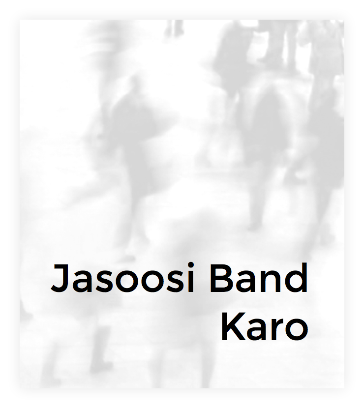 Jasoosi Band Karo